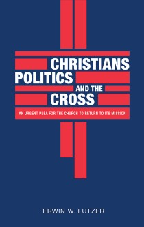 Christians, Politics, And The Cross