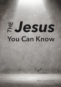 The Jesus You Can Know