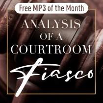 Analysis of a Courtroom Fiasco