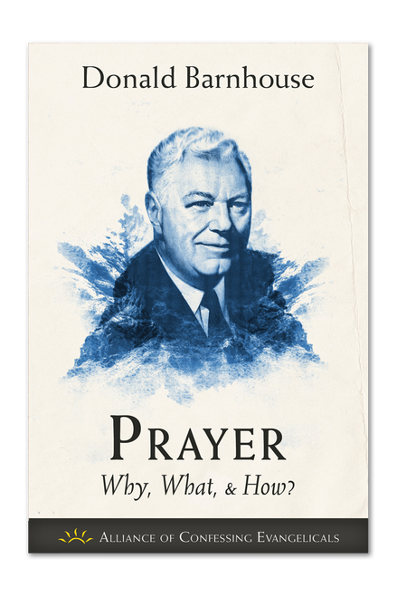 Prayer: Why, What, and How (PDF Download)