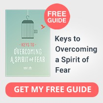 FREE GUIDE: Keys to Overcoming a Spirit of Fear