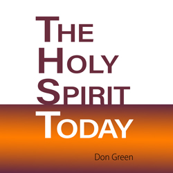 The Holy Spirit Today