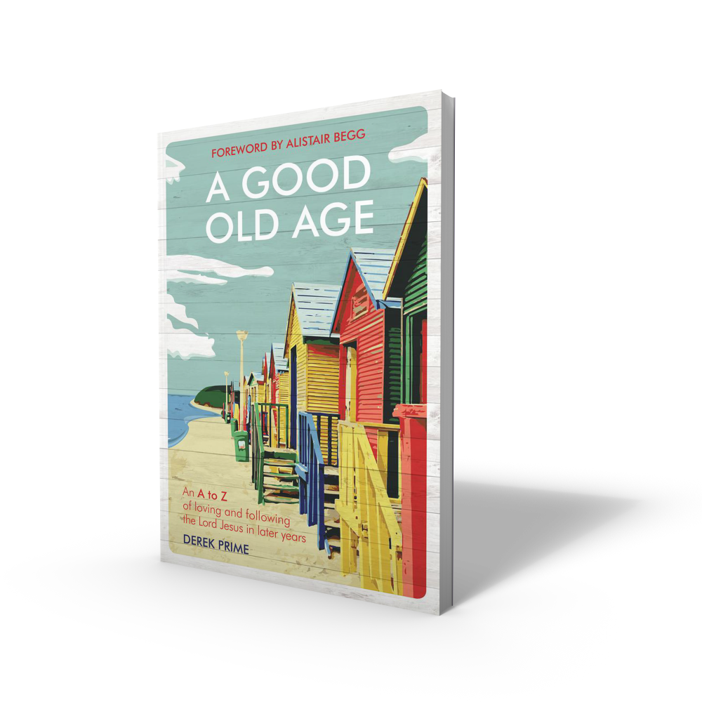 A Good Old Age Book by Derek Prime