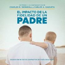 El Impacto de la Fidelidad de un Padre