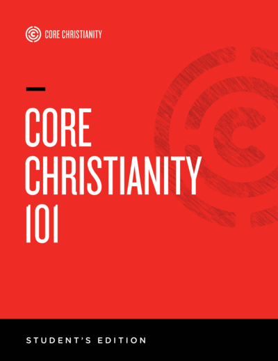 Core Christianity 101: Bible Study