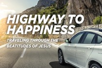 Highway to Happiness: Traveling Through the Beatitudes of Jesus