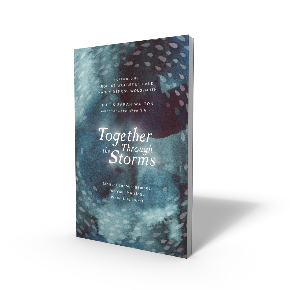 Together Through the Storms by Jeff and Sarah Walton (hardcover book)