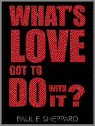 What's Love Got to Do With It? (booklet)