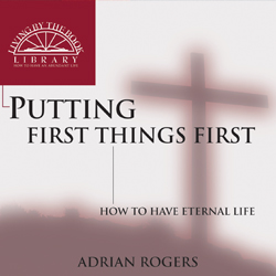 Putting First Things First CD Series