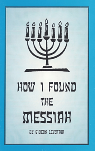 How I Found The Messiah