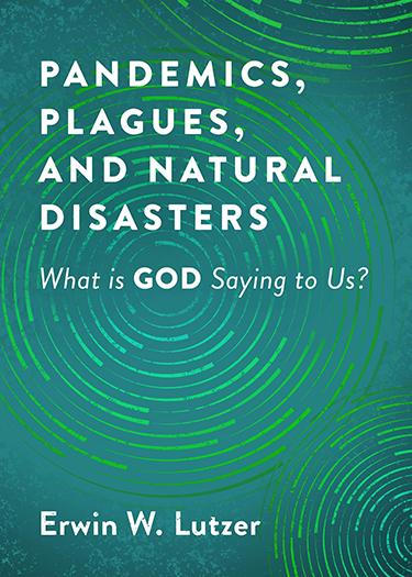 Pandemics, Plagues, and Natural Disasters