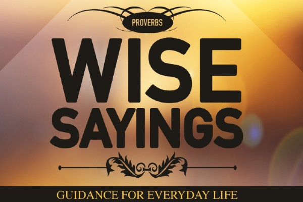 Wise Sayings: Guidance for Everyday Life