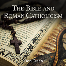 The Bible and Roman Catholicism