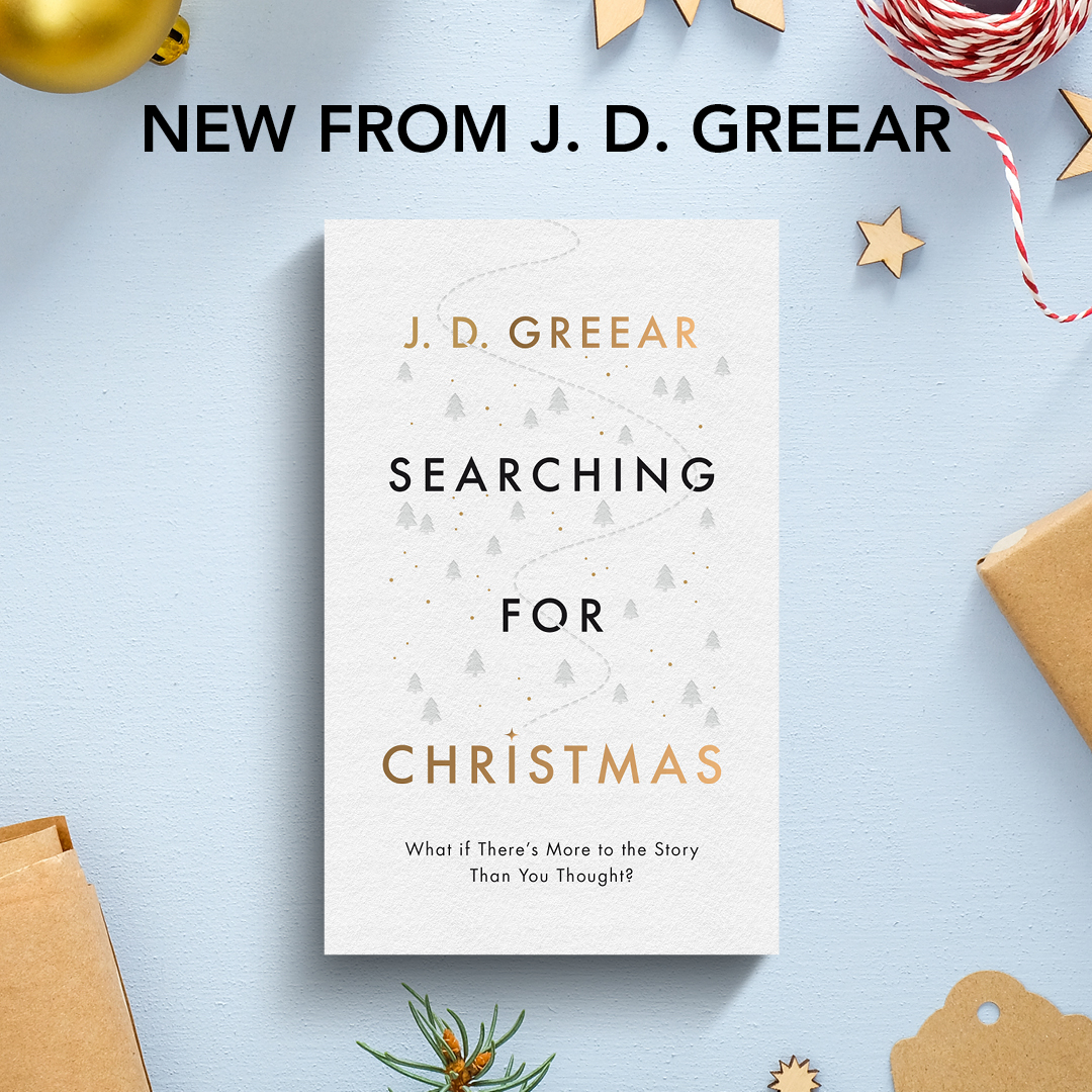 Request Pastor J.D.'s New Evangelistic Book, Searching for Christmas