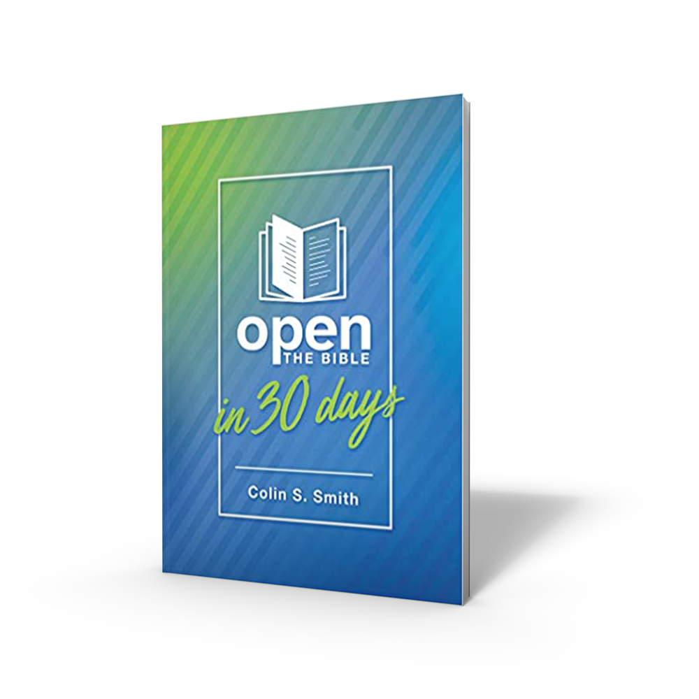 Open the Bible in 30 Days New Book by Colin Smith