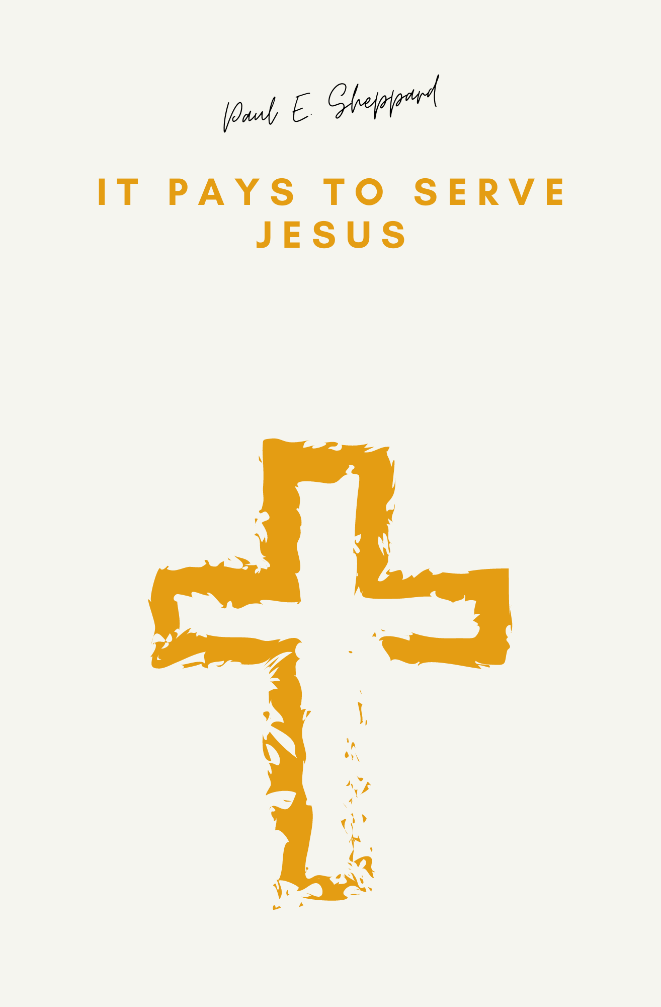 It Pays To Serve Jesus (booklet)