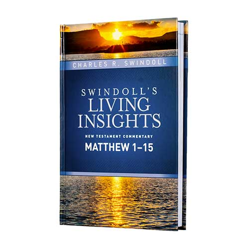 Swindoll's Living Insights NT Commentary: Insights on Matthew 1-15