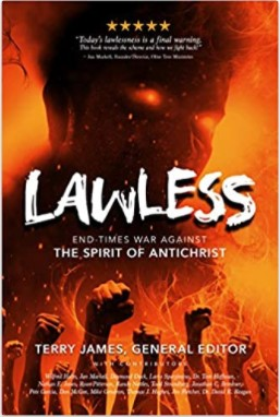 Lawless: End-Time War Against the Spirit of Antichrist – Book by Terry James