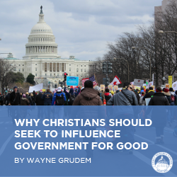 Free Download: Why Christians Should Seek to Influence Government for Good (booklet)