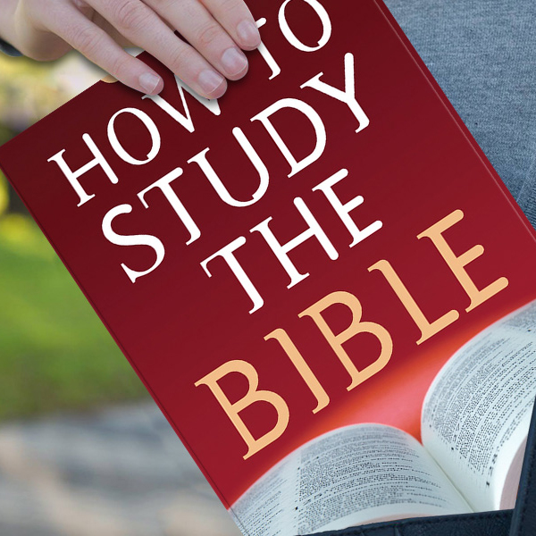 How to Study the Bible by Robert M. West