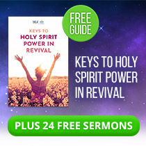 Free Guide and Sermons: Keys to Holy Spirit Power in Revival