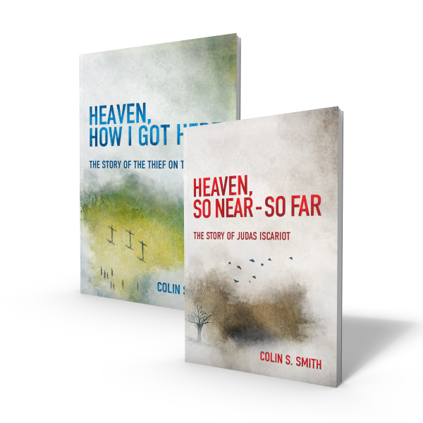 Heaven, How I Got Here and Heaven, So Near So Far books by Colin Smith