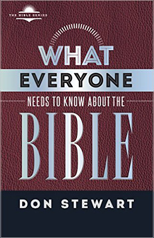 What Everyone Needs to Know About the Bible