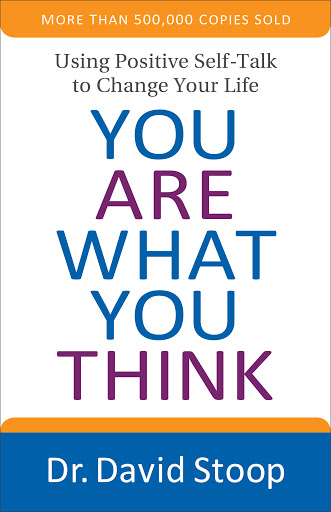 """""""You Are What You Think"""" by Dr. Dave Stoop"""