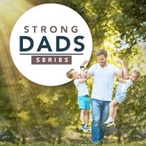 Strong Dads Series