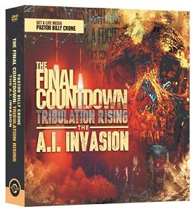 The Final Countdown Tribulation Rising Volume 3 – The AI Invasion