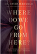 """NEW BOOK- """"Where Do We Go From Here"""""""
