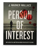 In thanks for your gift, you can receive 'Person of Interest' by J.Warner Wallace