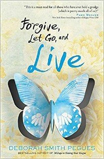 Forgive, Let Go and Live