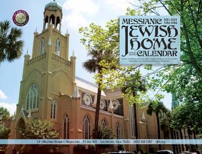 2021-2022 Messianic Jewish Home Calendar (September 2021 - December 2022)