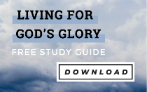 Living for God's Glory Study Guide