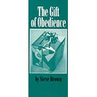 THE GIFT OF OBEDIENCE