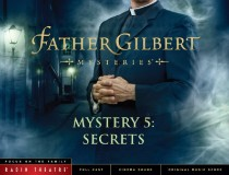Radio Theatre: Father Gilbert Mystery 5: Secrets (Digital)
