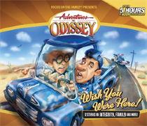 Adventures in Odyssey® #21: Wish You Were Here