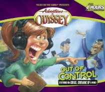 Adventures in Odyssey® #40: Out of Control