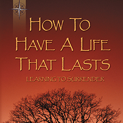 How to Have a Life That Lasts Booklet