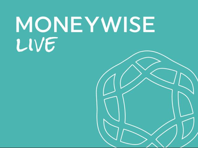 MoneyWise Live with Rob West & Steve Moore